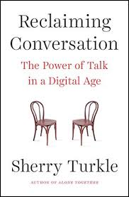 2018-19 Conference Book Reclaiming Conversation by Sherry Turkle